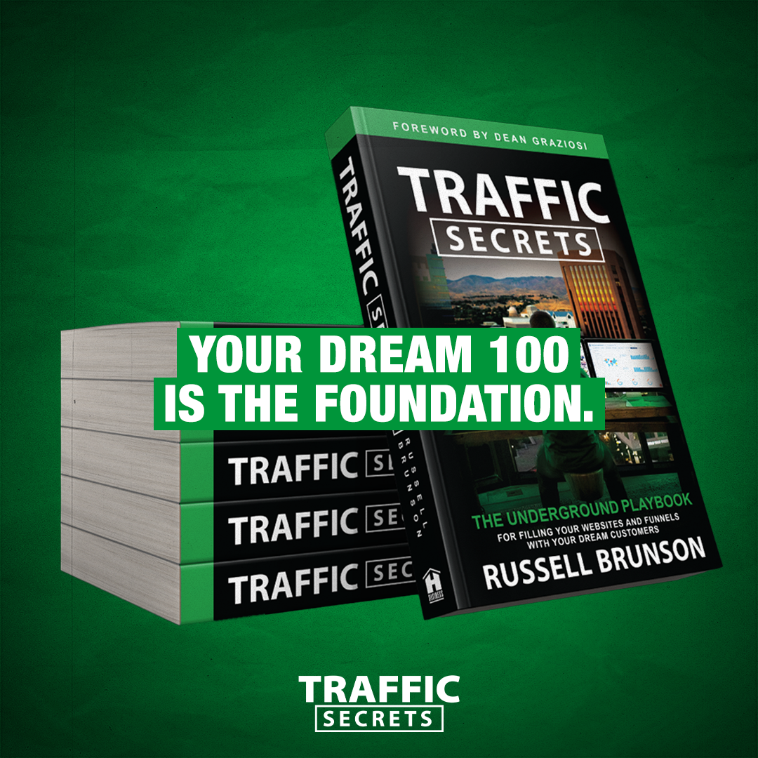 Traffic Secrets - The Dream 100 is the foundation for Boosting my reach